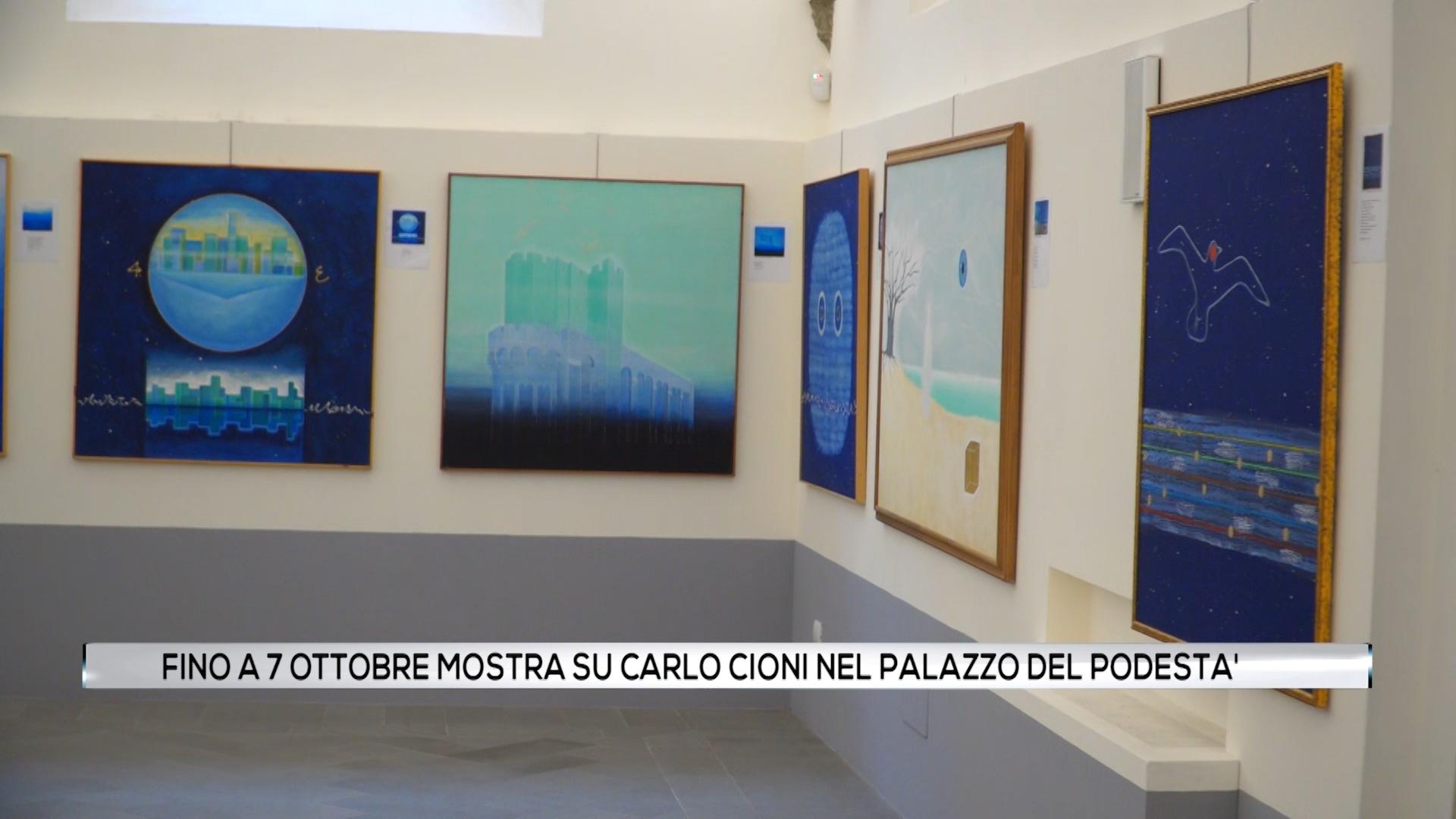 Fino al 7 ottobre mostra su Carlo Cioni nel Palazzo del Podestà