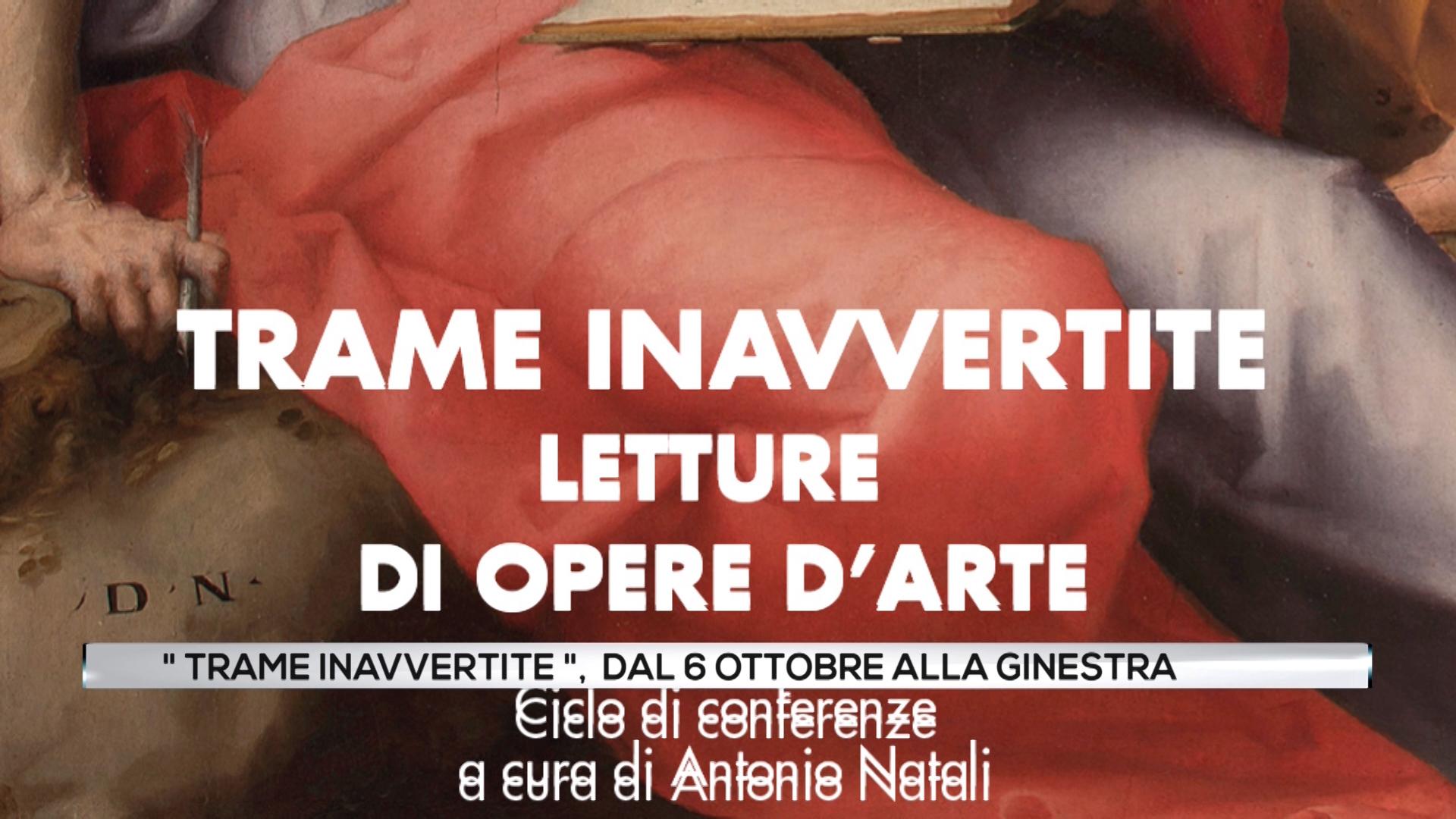 """""""Trame Inavvertite"""", dal 6 ottobre alla Ginestra"""