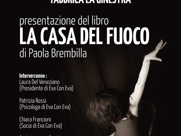"""""""La casa del fuoco"""": presentazione del terzo libro di Paola Brembilla"""