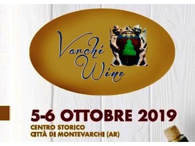 Varchi wine, 5 e 6 ottobre