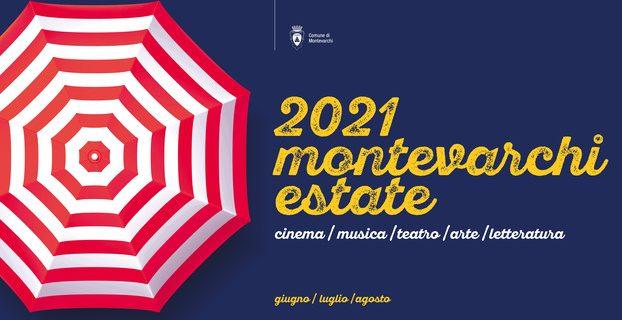 Il Comune di Montevarchi presenta gli eventi dell'estate 2021 [PARTE 2/2]